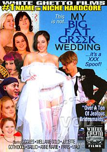 This Is Not My Big Fat Greek Wedding Its A XXX Spoof