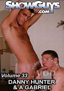 ShowGuys Volume 33 - Danny Hunter & A. Gabriel