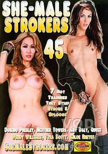 She-Male Strokers 45 Box Cover