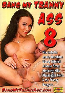 Bang My Tranny Ass 8 Box Cover