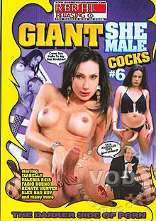 Giant She-Male Cocks #6 Box Cover