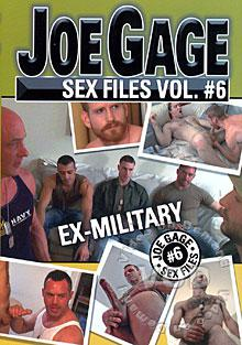 Joe Gage Sex Files Vol. #6: Ex-Military