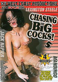 Chasing The Big Cocks! 5