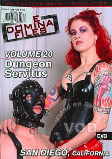 The Domina Files Volume 20 - Dungeon Servitus, San Diego, California Box Cover