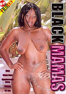 Hardcore Hot Moms - Black Mamas, Black Mamas, Lil Ass, Skyy Black, Shy Lyte, Spontaneous Xtasy, Cinna Bunz, MILF, Black Women, Front Cover, SexToyTV Video On Demand, SexToyTV.com, Video On Demand