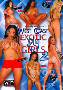 West Coast Exotic Fly Girls 2