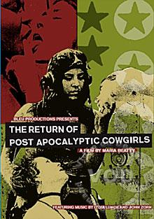 The Return Of The Post Apocalyptic Cowgirls