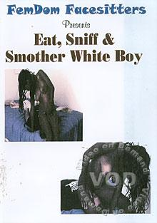 Video: FDF-02: Eat, Sniff & Smother White Boy