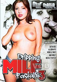 Dripping MILF Facials 3
