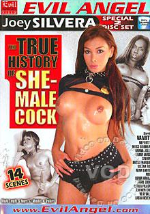 The True History Of She-Male Cock (Disc 1) Box Cover
