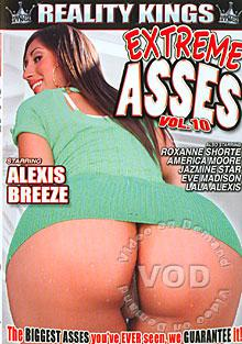 Extreme Asses Vol 10