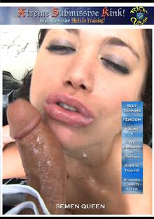 Xtreme Submissive Kink Volume 4 - Semen Queen