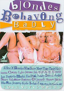 Blondes Behaving Badly