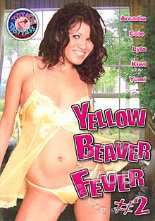 Yellow Beaver Fever #2