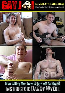Gay Jerk Off Instructions - Danny Wylde