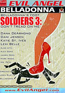 Belladonnas Foot Soldiers 3: Dont Tread On Me