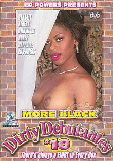 More Black Dirty Debutantes #10
