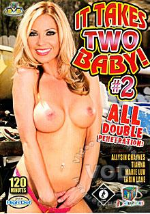 It Takes Two Baby! 2