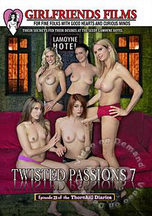 Twisted Passions 7 - Episode 23 Of The Thornhill Diaries