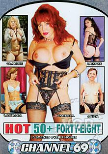 Hot 50+ Forty-Eight