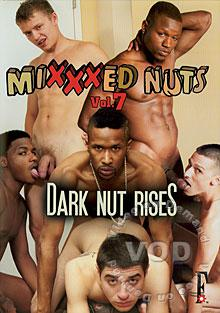 Mixxxed Nuts Vol. 7 - Dark Nut Rises
