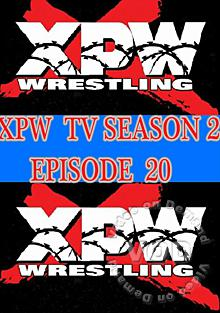 XPW TV Season 2 - Episode 20