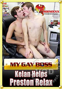 My Gay Boss Kelan Helps Preston Relax