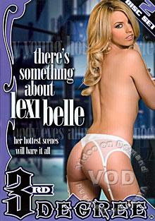 There's Something About Lexi Belle (Disc 1)