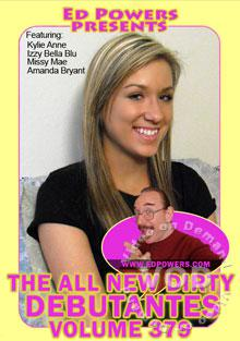 The All New Dirty Debutantes Volume 379