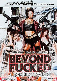 Beyond Fucked - A Zombie Odyssey
