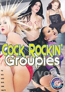 Cock Rockin' Groupies