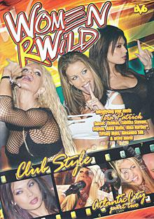 Women R Wild - Club Style - Atlantic City Part Two