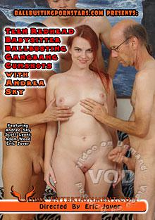 Teen Redhead Babysitter Ballbusting Gangbang Cumshots With Andrea Sky