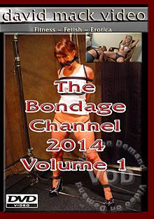 The Bondage Channel 2014 Volume 1