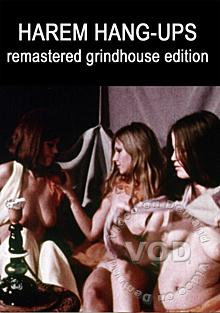 Harem Hangups - Remastered Grindhouse Edition