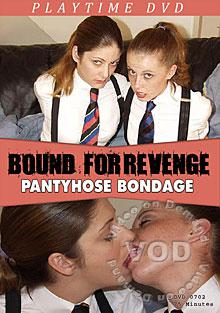 Bound For Revenge - Pantyhose Bondage