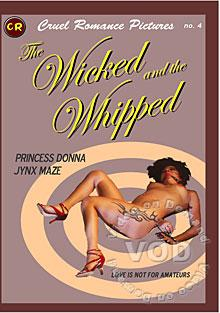 Cruel Romance Pictures No. 4 - The Wicked And The Whipped