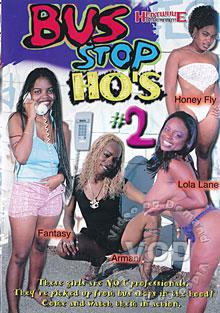 Bus Stop Ho's #2