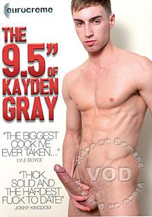 "The 9.5"" Of Kayden Gray"