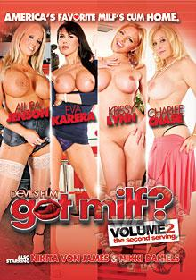Got MILF? Volume 2 -  The Second Serving