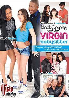 Black Couples And The Virgin Babysitter