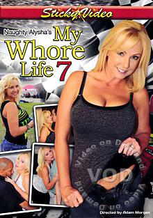 Naughty Alysha's My Whore Life 7