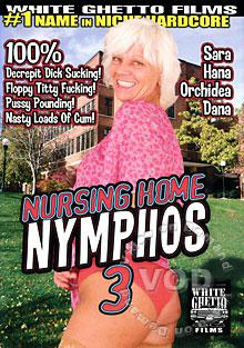 Nursing Home Nymphos 3