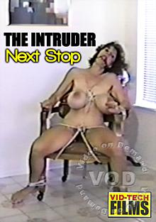 The Intruder: The Next Stop