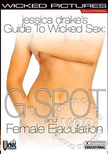 Jessica Drake's Guide To Wicked Sex: G-Spot and Female Ejactulation