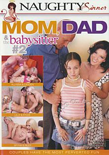 Mom, Dad & The Babysitter #2