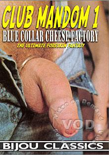 Club Mandom 1 - Blue Collar Cheese Factory Box Cover