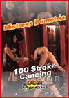 Video: 100 Stroke Caning