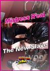 Video: Mistress Real - The New Slave