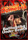 Video: Dometria - Ball Busting Under Bench